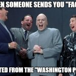 "Laughing Villains Meme | WHEN SOMEONE SENDS YOU ""FACTS"" QUOTED FROM THE ""WASHINGTON POST"" 