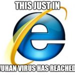 Seems like just yesterday | THIS JUST IN THE WUHAN VIRUS HAS REACHED ITALY | image tagged in memes,internet explorer,wuhan,kung flu | made w/ Imgflip meme maker
