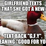 "Uhh...Relationship goals? | GIRLFRIEND TEXTS YOU THAT SHE GOT A NEW CAR TEXT BACK ""G.F.Y"", MEANING ""GOOD FOR YOU"" 