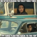 Vanya and Five | ME, AFTER FLUSHING THE TOILET THREE TIMES THE TURD, FLOATING BACK TO THE TOP | image tagged in vanya and five | made w/ Imgflip meme maker