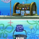 Ennemy forever | PLAYSTATION XBOX | image tagged in memes,krusty krab vs chum bucket blank | made w/ Imgflip meme maker