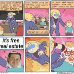 Flirting class | It's free real estate | image tagged in flirting class,lilflamy,it's free real estate,gifs,crossover,memes | made w/ Imgflip meme maker