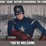 "Push Send | EVER PUSH ""SEND"" BEFORE REVIEWING THE CONTENT? YOU'RE WELCOME. 