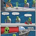 you don't know what there saying | SG93IHNob3VsZCB3ZSB0YWxrIGFib3V0Pw== TGlmZQ== YWJvdXQgaHVtYW5z QXJlIGhpc3Rvcnk= DECODE WHAT I SAID FOR THE ALIENS FOR LAUGHTHER | image tagged in memes,alien meeting suggestion | made w/ Imgflip meme maker