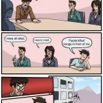 Boardroom Meeting Suggestion Meme | Orange is dead in nav. Who saw something? I was at elec. I was in med. Purple killed orange in front of me. | image tagged in memes,boardroom meeting suggestion | made w/ Imgflip meme maker