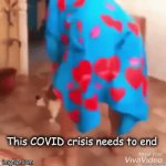 Cat Bathrobe Dance | This COVID crisis needs to end | image tagged in gifs,cat,bathrobe,covid-19 | made w/ Imgflip video-to-gif maker