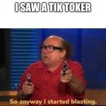 So anyway I started blasting Meme Generator - Imgflip