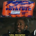 Those aren't potatoes. | image tagged in sw lies deception,memes,meme,funny,carrots,potatoes | made w/ Imgflip meme maker