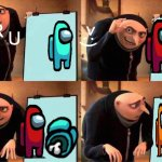 gru is an imposter | G R U >:) | image tagged in memes | made w/ Imgflip meme maker