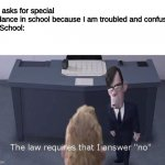 "The law requires I answer ""no"" 