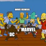 Simpsons Monkey Fight | MOVIE VIEWERS DC MARVEL | image tagged in simpsons monkey fight | made w/ Imgflip meme maker
