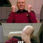 Picard - YES - SMH | OH NO SHE DIDN'T YES... SHE JUST DID | image tagged in picard - yes - smh,memes,funny | made w/ Imgflip meme maker