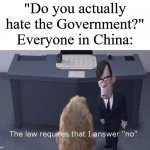 "Fun fact: The word 'censor' is censored in China. | ""Do you actually hate the Government?"" Everyone in China: 