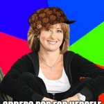 Sheltering Suburban Mom Meme | DOESN'T LET HER KIDS GET POP FROM A RESTAURANT ORDERS POP FOR HERSELF | image tagged in memes,sheltering suburban mom,soda,pop,restaurant | made w/ Imgflip meme maker
