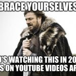 "Oh god no | BRACE YOURSELVES ""WHO'S WATCHING THIS IN 2021?!"" COMMENTS ON YOUTUBE VIDEOS ARE COMING 