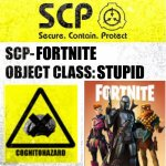 SCP Sign Generator | FORTNITE STUPID | image tagged in funny,memes,gifs,charts,fortnite sucks | made w/ Imgflip meme maker