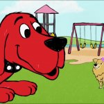 Clifford the big Red dog meme