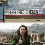 Diesel fried chicken | image tagged in you had one job just the one | made w/ Imgflip meme maker
