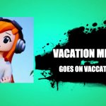 EVERYONE JOINS THE BATTLE | VACATION MEGGY GOES ON VACCATION | image tagged in everyone joins the battle | made w/ Imgflip meme maker