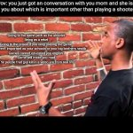 Why parents do this? | Pov: you just got an conversation with you mom and she is lecturing you about which is important other than playing a shooter game Going to  | image tagged in brick wall guy,life | made w/ Imgflip meme maker