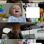 THE ROCK DRIVING BABY meme