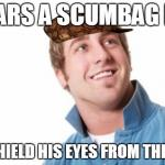 Misunderstood Mitch Meme | WEARS A SCUMBAG HAT TO SHIELD HIS EYES FROM THE SUN | image tagged in memes,misunderstood mitch,scumbag,AdviceAnimals | made w/ Imgflip meme maker