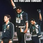 Awkward Olympics Meme | RAISE YOUR HAND IF YOUR MEDAL WILL GET YOU LAID TONIGHT | image tagged in memes,awkward olympics | made w/ Imgflip meme maker