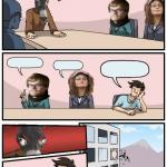 Democrat Boardroom Suggestion meme