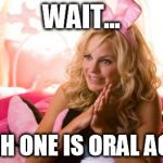 House Bunny Meme | WAIT... WHICH ONE IS ORAL AGAIN? | image tagged in memes,house bunny,simpsons | made w/ Imgflip meme maker