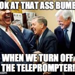 Men Laughing Meme | LOOK AT THAT ASS BUMBLE WHEN WE TURN OFF THE TELEPROMPTER! | image tagged in memes,men laughing | made w/ Imgflip meme maker