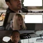 The Rock Driving Meme Template