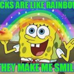 Rainbow Spongebob | DUCKS ARE LIKE RAINBOWS THEY MAKE ME SMILE | image tagged in rainbow spongebob | made w/ Imgflip meme maker