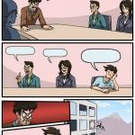Boardroom Meeting Suggestion Meme Template Thumbnail