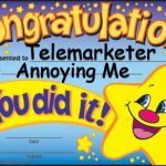 Happy Star Congratulations Meme | Telemarketer Annoying Me | image tagged in memes,happy star congratulations | made w/ Imgflip meme maker