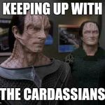 Image result for cardassian meme