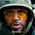 Tropic Thunder Survive meme