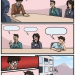 Board Room Meeting meme