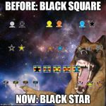 We used to use black square or black rectangle for fun.  Hmmm, now I see a black star.  Will it catch on? | BEFORE: BLACK SQUARE NOW: BLACK STAR | image tagged in icons lol,memes | made w/ Imgflip meme maker