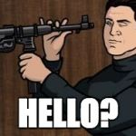 Guy with a gun | HELLO? | image tagged in guy with a gun | made w/ Imgflip meme maker