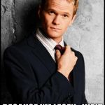 Barney Stinson | I DO RESEARCH BECAUSE I'M LEGEN...WAIT FOR IT....DARY | image tagged in barney stinson | made w/ Imgflip meme maker