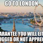 w0zl5 london meme generator imgflip