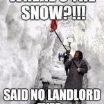 wup16 shoveling snow meme generator imgflip,Snow Meme Images