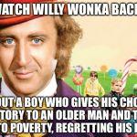 willy wonka Meme Generator - Imgflip Willy Wonka Meme Maker