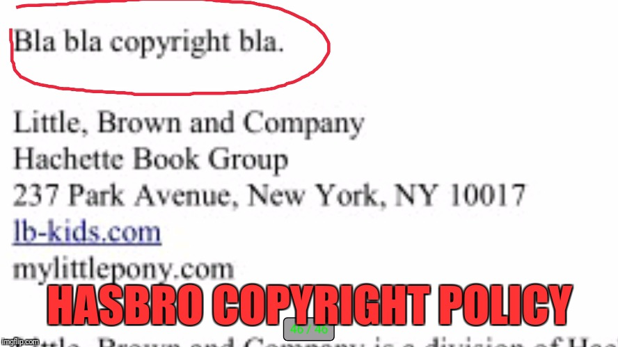 HASBRO COPYRIGHT POLICY | image tagged in my little pony,copyright | made w/ Imgflip meme maker