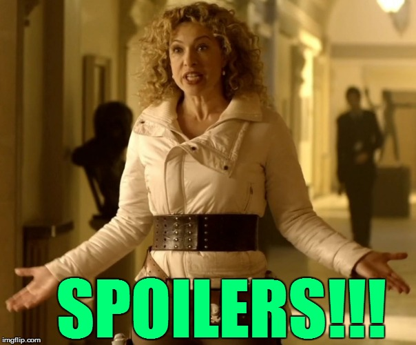 SPOILERS!!! | made w/ Imgflip meme maker