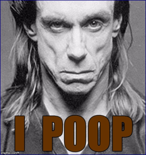 I  POOP | made w/ Imgflip meme maker