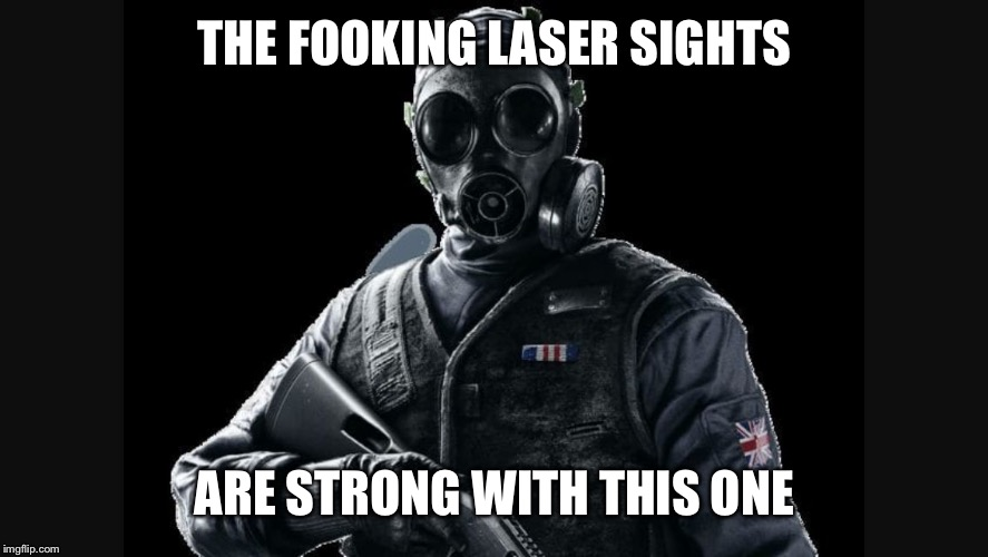 THE FOOKING LASER SIGHTS ARE STRONG WITH THIS ONE | image tagged in thatcher the snatcher | made w/ Imgflip meme maker