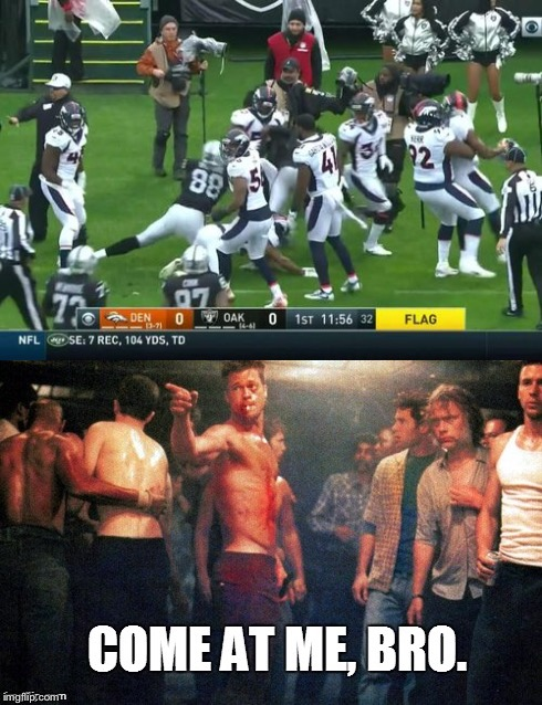 Turf wars! | image tagged in nfl memes,broncos,raiders,fight club,oakland raiders | made w/ Imgflip meme maker