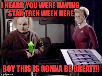 Timing is everything... | image tagged in star trek week,star trek the next generation,star trek,seinfeld,seven of nine | made w/ Imgflip meme maker