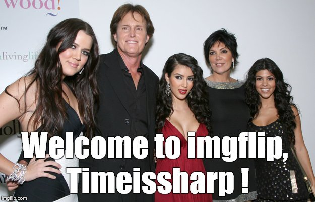 Jenner Christmas | Welcome to imgflip, Timeissharp ! | image tagged in jenner christmas | made w/ Imgflip meme maker